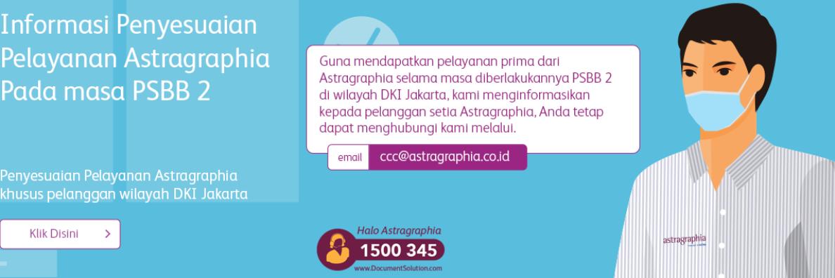 Penyesuaian Pelayanan Astragraphia khusus pelanggan wilayah DKI Jakarta